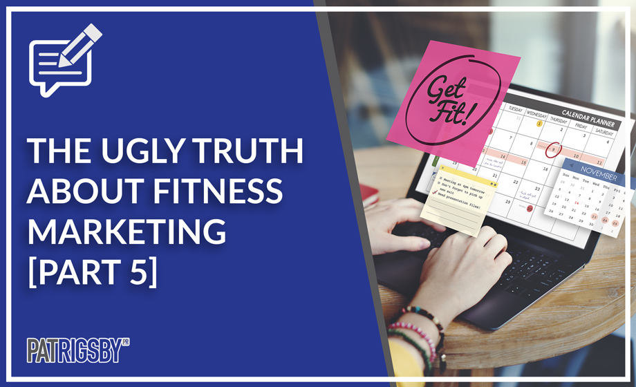 The Ugly Truth About Fitness Marketing