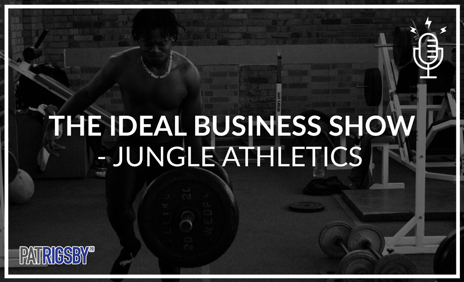 The Ideal Business Show - Jungle Athletcics