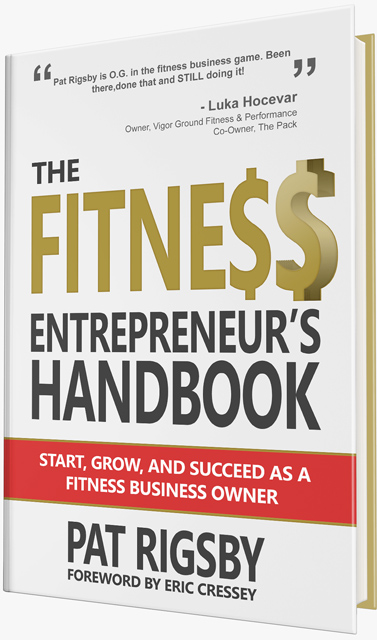 The Fitness Entrepreneurs Handbook